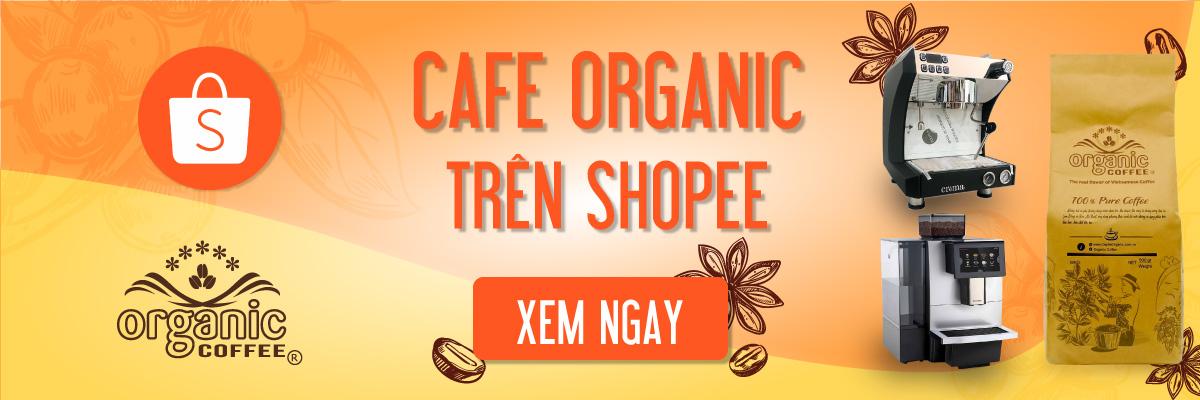 cafe organic tren shopee